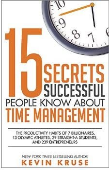 15 secrets successful people know about time management2