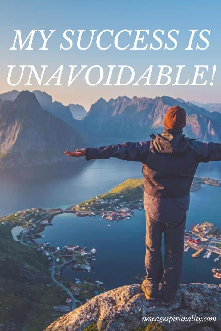 MY SUCCESS IS UNAVOIDABLE!