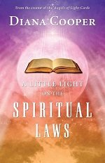A little light on spiritual laws, by Diana Cooper
