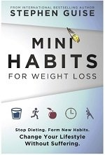 Mini habits for weight loss book cover by Stephen Guise