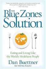 The Blue zones solution book cover by Dan Buettner