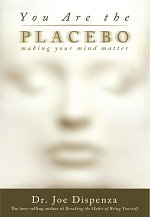 You are the Placebo book cover by Joe Dispenza