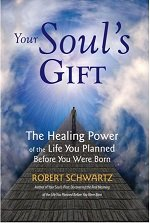 Your soul's gift book cover by Robert Schwartz