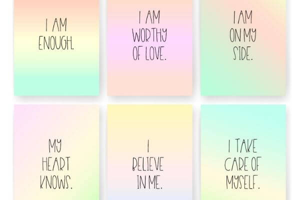 Affirmations i am enough i am worthy i am on my side i believe in me