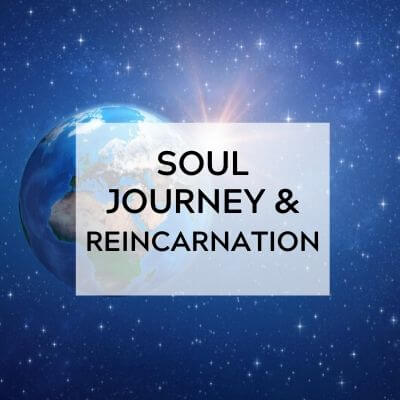 soul journey and reincarnation