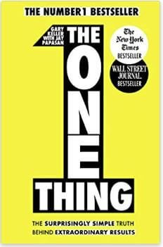 The one thing book cover authored by Gary Keller and Jay Papasan